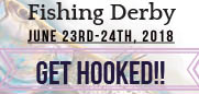 Fishing Derby  June 23rd through 24th